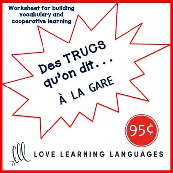 French worksheet: Des trucs qu'on dit à la gare - Things we say at the station