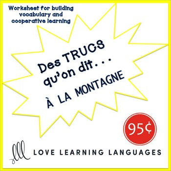 French worksheet: Des trucs qu'on dit à la montagne-What we say in the mountains