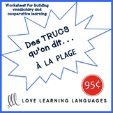 French worksheet: Des trucs qu'on dit à la plage - Things we say at the beach
