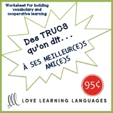 French worksheet: Des trucs qu'on dit à ses amis - Things we say to our friends