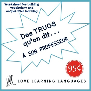 French worksheet: Des trucs qu'on dit à son professeur