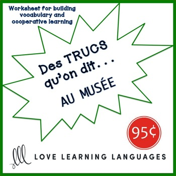 French worksheet: Des trucs qu'on dit au musée - Things we say at the museum