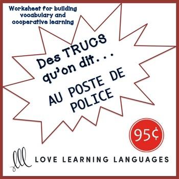 French worksheet: Des trucs qu'on dit au poste de police - The police station