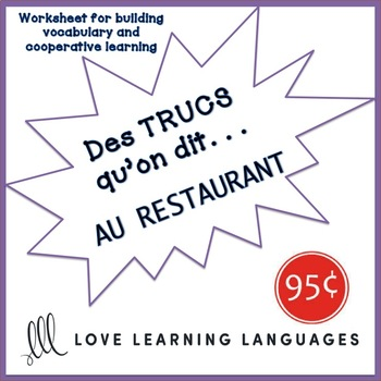 French worksheet: Des trucs qu'on dit au restaurant-Things we say at restaurants