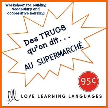 French worksheet: Des trucs qu'on dit au supermarché - Supermarket