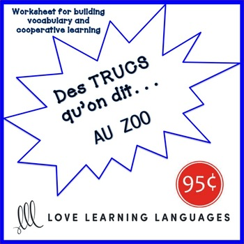 French worksheet: Des trucs qu'on dit au zoo - Zoo vocabulary