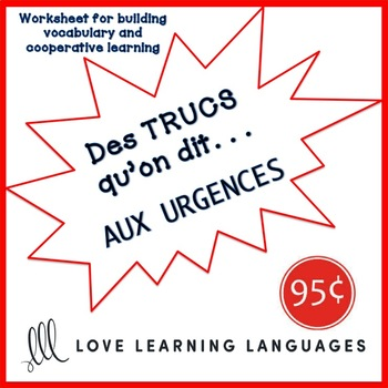 French worksheet: Des trucs qu'on dit aux urgences - At the emergency room