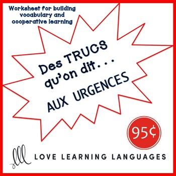 French worksheet: Des trucs qu'on dit aux urgences - Emergency room vocabulary
