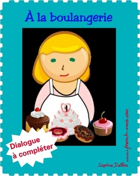 French writing - Dialogue to complete - À la boulangerie