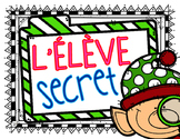 French Secret Student Poster {Elf} FREE