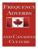 Frequency Adverbs and Canadian Culture