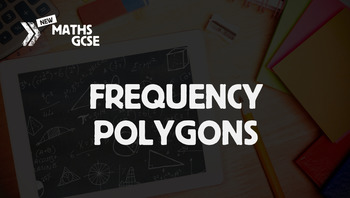 Frequency Polygons - Complete Lesson