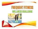 Frequent Fitness Wellness Staff Challenge