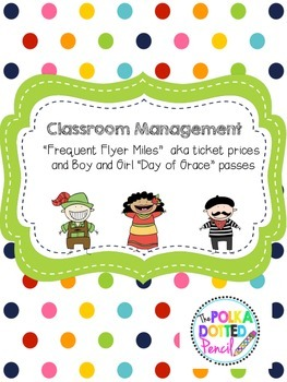 """""""Frequent Flyer Miles"""" Classroom Tickets Explanations and Day of Grace"""