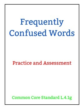 Frequently Confused Words Practice and Assessment