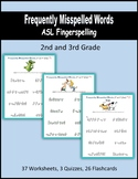 Frequently Misspelled Words (ASL Fingerspelling) - 2nd and 3rd Grade