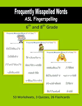 Frequently Misspelled Words (ASL Fingerspelling) - 6th to 8th Grade