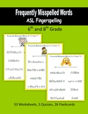 Frequently Misspelled Words (ASL Fingerspelling) - 6th to