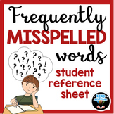 Frequently Misspelled Words Reference Sheet