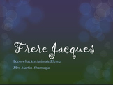 Frere Jacques Boom Whacker Animated Song