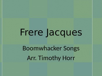 Frere Jacques for Boomwhackers