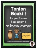 Tonton Bouki ! Song and Emergent Reader in Haitian Creole
