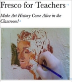 Fresco For Teachers: Make Art History Come Alive in the Classroom