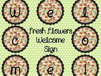 Fresh Flowers Welcome Sign
