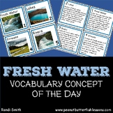 Fresh Water Vocabulary Concept of the Day