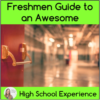 Freshmen Guide to an Awesome High School Experience