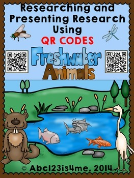 Freshwater Animals: Researching and Presenting Using QR Codes