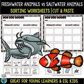 Freshwater Animals vs Saltwater Animals | Category Sort | Cut and Paste Workshee