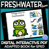 Freshwater Biome- A DIGITAL Interactive Adapted Book for Science in Special Ed