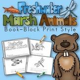 Freshwater Marsh Animals Book for Kindergarten and 1st Grade {Block Print Style}