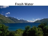 Freshwater: Watersheds, Wetlands, Surface Water and Ground