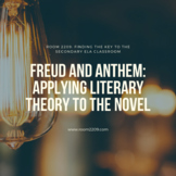 Freud and Anthem: Applying Literary Theory to the Novel