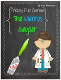 {Friday Fun Series} Mentos and Diet Coke Geyser {Surface Tension/Groupwork}