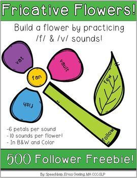 Fricative Flowers - Build a Flower with the /f/ and /v/ sounds!