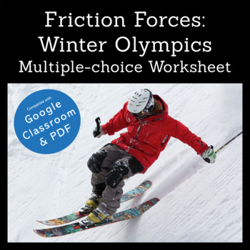 Friction Forces: Winter Olympics