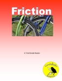 Friction - Science Informational Text - SC.3.P.11.2 - 2 Levels