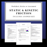 Static and Kinetic Friction: Worksheet, Review Sheet or Assessment