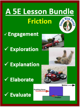 Friction - Complete 5E Lesson Bundle