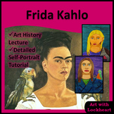 Frida Kahlo Art History and Self-Portrait Project