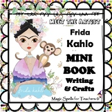 Frida Kahlo - Artist Bio Mini Book, Art Crafts & Writing -