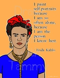 Frida Kahlo Artist Quote | Inspiring Words Printable Poster | Coloring Page