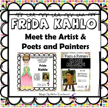 Frida Kahlo - CC Close Reading, Poetry & Art Biography Lit Unit Bundled Set