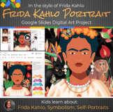 Frida Kahlo Digital Art Lesson - Interactive Google Slides