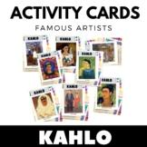 Frida Kahlo - Famous Artists Activity Cards - Art Unit - E