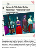 Frida Kahlo Google Preterite Imperfect Clothing Unit Distance Learning Covid19