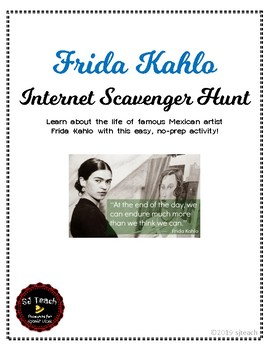 Frida Kahlo Internet Scavenger Hunt Information Web Quest